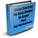 Cómo Construir Un Buen Manual De Apoyo Para Tus Formaciones (I)